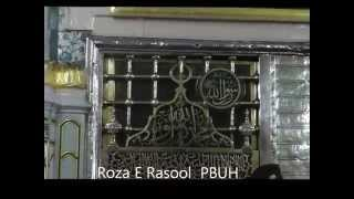 Roza e Rasool ( Grave of Prophet Muhammed (SAW)( PBUH) In Madinah روزا رسول اللہ -