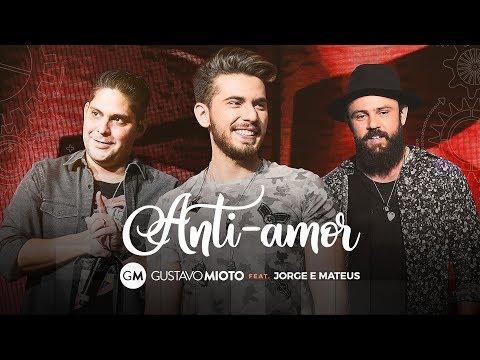 Xxx Mp4 Gustavo Mioto Anti Amor Part Jorge E Mateus 3gp Sex