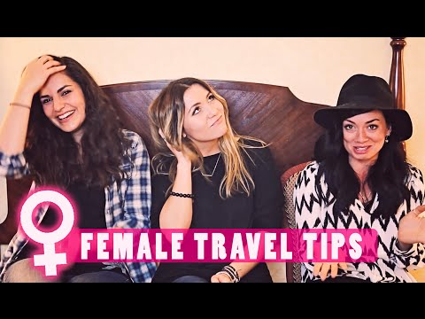 FEMALE TRAVEL TIPS