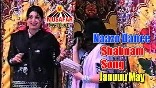 Januuu May Shabnam Song & Naazo Dance