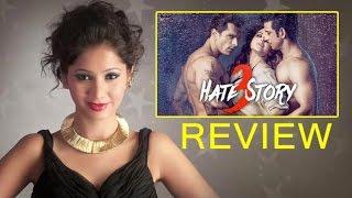 'Hate Story 3' Movie Review By Pankhurie Mulasi | Zarine Khan, Daisy Shah, Karan Singh