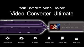 Convert Any Video to Over 1,000 Formats - Video Converter Ultimate