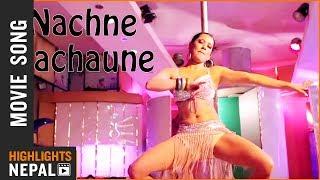 Nachne Nachaune Video Song   Nepali Movie SHREE 5 AMBARE   Saugat Malla, Priyanka Karki