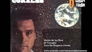 Waldo de los rios - El Trovador - Coro De Zíngaros (Verdi) [Audio HQ]