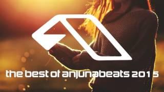 The best of Anjunabeats 2015 (Trance & Progressive Mix)