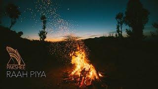 Pakshee - Raah Piya (Official Video)