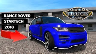 RANGE ROVER STARTECH 2018 IN AMERICAN TRUCK SIMULATOR! | How To Install This MOD! - 1440p