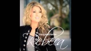 Meu nome é Rebeca - Rebeca