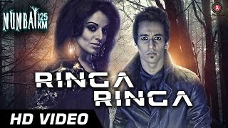 Ringa Ringa - Official Video | Mumbai 125kms  | ft. Harshit Tomar & Anita Kailey