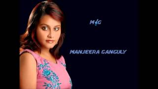 Manjeera Ganguly - Mann Bawra