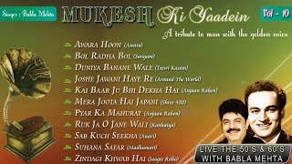 Mukesh Ki Yaadein With Babla Mehta Vol. 10   A Tribute   Jukebox