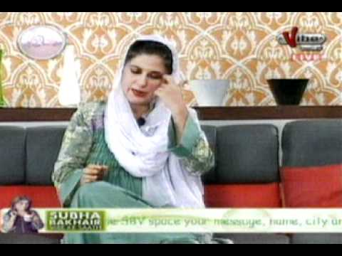 subah bakhair vibe k sath part 001 . Aana Saqib With Dr. Bilquis On Vibe TV. 22 Aug 2011.MPG