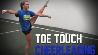 How to do a cheerleading toe touch
