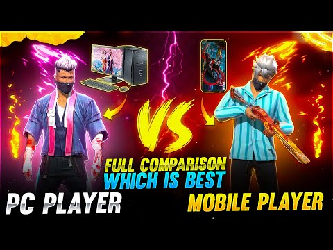 Pc player vs Mobile player Full Comparison which is best Garena free fire