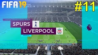 FIFA 19 - Liverpool Career Mode #11: vs. Tottenham Hotspur