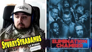 [SturryStradamus] Le Prono de WWE Elimination Chamber 2019