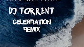 Martin Garrix Feat Khalid  - Ocean (DJ Torrent Celebration Remix)