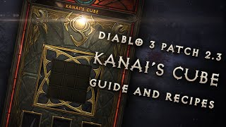 Diablo 3 Patch 2.3: Kanai's Cube Walkthrough and Recipes (Spoilers, PTR)