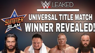 WWE SummerSlam 2017 Winner Of Universal Title Fatal 4 Way Match Revealed!