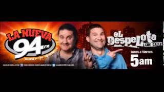 El Despelote por La Nueva 94 - El Llena Blancos Bulero 8-30-2013