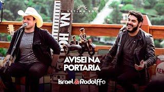 Israel e Rodolffo - Avisei na portaria ( DVD Sétimo Sol)