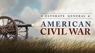 Ultimate General: Civil War - Release Version - Confederate Campaign Let