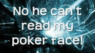 Lady Gaga- Poker Face (With Lyrics)