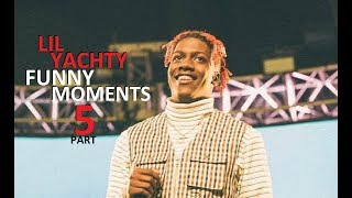 Lil Yachty FUNNY MOMENTS Part 5 (BEST COMPILATION)