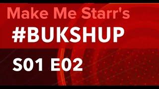 #BUKSHUP - S01 E02