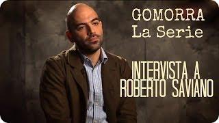 Gomorra La Serie - Intervista a Roberto Saviano