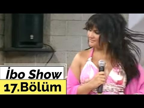 İbo Show 17. Bölüm Sibel Can 2007