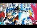 HUGE!! Vegeta's NEW BEYOND GOD Migatte Blue Form DBS Episode 123-126 LEAKS