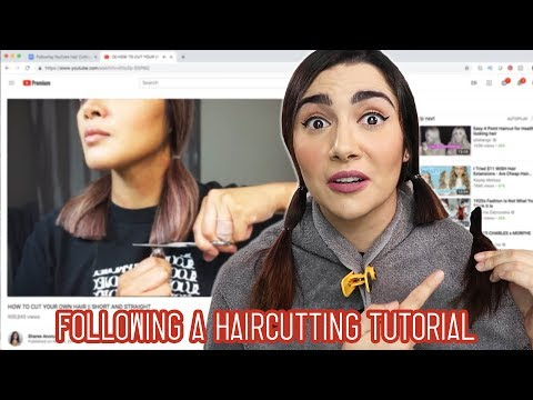 I Tried Following A YouTube Haircut Tutorial