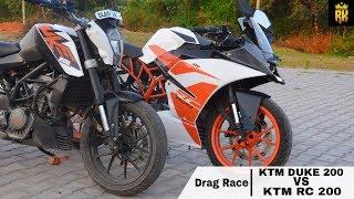 KTM Duke 200 VS KTM RC 200 ( Drag Race ) :-