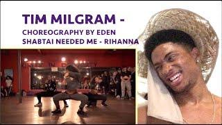 Needed Me - Rihanna - Choreography by Eden Shabtai - Filmed by TimMilgram ALAZON EPI 242 REACTION