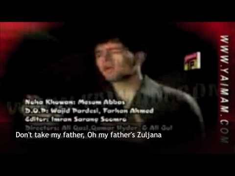 Baba Ke Zuljana with translation Mesum Abbas 09