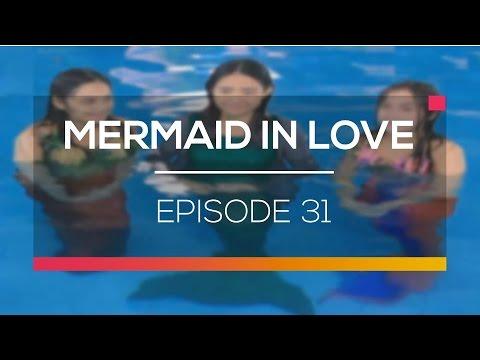 Mermaid In Love - Episode 31