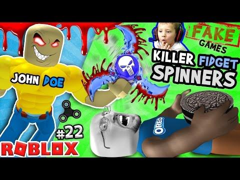 KILLER FIDGET SPINNERS ROBLOX John Doe Fidget Toe Oreos Surfin Bros FGTEEV FAKE ROBLOX GAMES 22