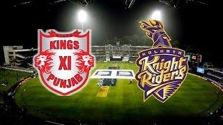 IPL T20 2016: Kings XI Punjab Vs Kolkata Knight Riders at 08:00 PM (04/05/2016)