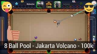8 Ball Pool - 100K (Jakarta Volcano) With Legendary Cue
