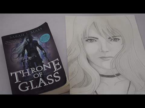 Throne of Glass: Celaena Sardothien Drawing