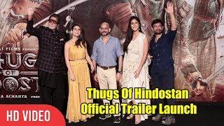 Thugs Of Hindostan - Official Trailer Launch | Amitabh Bachchan | Aamir Khan | Katrina Kaif | Fatima
