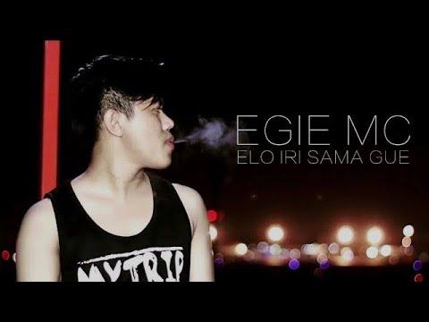 Xxx Mp4 Egie Mc Elo Iri Sama Gue Official Video Lyric 3gp Sex