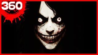 360 | Jeff the Killer
