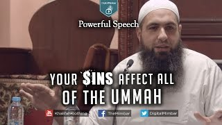 Your Sins Affect All of the Ummah | Powerful Speech - Mohammad Hoblos