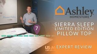 Ashley Sierra Sleep Limited Edition Pillow Top Mattress Expert Review