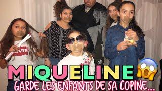 DAHK'MAN - MIQUELINE GARDE LES ENFANTS DE SA COPINE !!