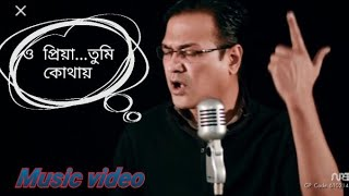 O Priya Tumi Kothai-Bangla Video Song by Asif