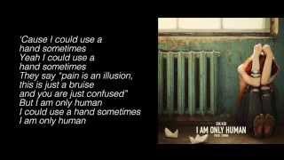 Sik Kid - I Am Only Human (Prod. Tunna) (Lyrics)