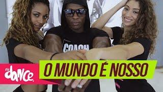 Mc Duduzinho - O Mundo é Nosso - FitDance | Coreografia | Choreography